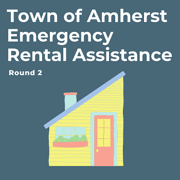 Town of Amherst Emergency Rental Assistance Round 2 is Open, graphic of small yellow house
