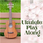 Ukulele Play Along